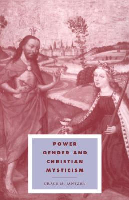 Image for Power, Gender & Christian Mysticism (Cambridge Studies in Ideology and Religion)
