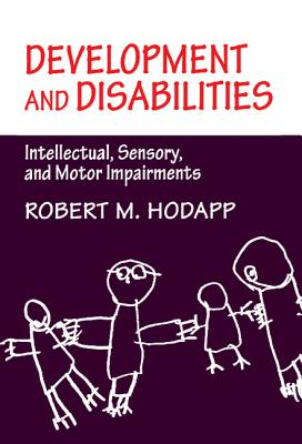 Image for Development and Disabilities: Intellectual, Sensory and Motor Impairments