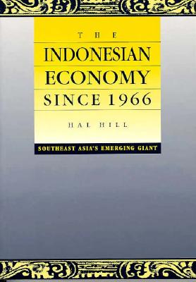 Image for The Indonesian Economy since 1966: Southeast Asia's Emerging Giant