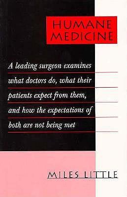 Humane medicine, Little, J. M.