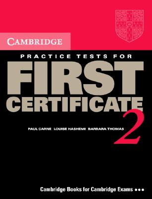 Image for Cambridge Practice Tests for First Certificate 2 Self-study Student's Book