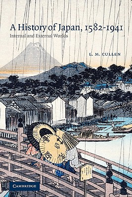 Image for History of Japan, 1582-1941, A  Internal and External Worlds