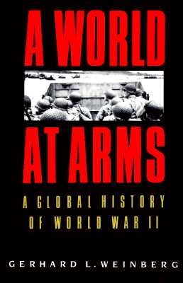 Image for A World at Arms: A Global History of World War II