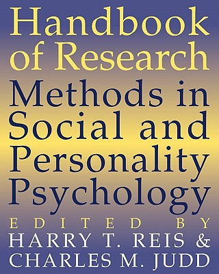 Handbook of Research Methods in Social and Personality Psychology