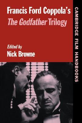 Francis Ford Coppola's The Godfather Trilogy (Cambridge Film Handbooks)