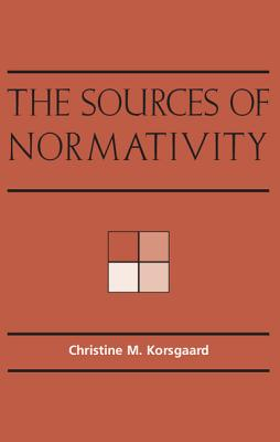 Image for SOURCES OF NORMATIVITY, THE