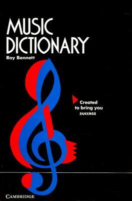 Music Dictionary, Bennett, Roy