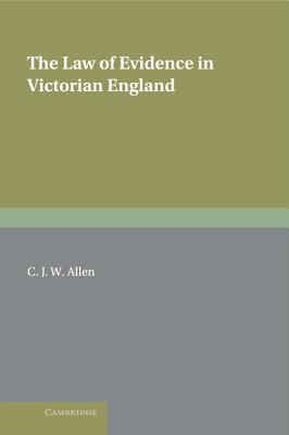 Image for The Law of Evidence in Victorian England (Cambridge Studies in English Legal History)