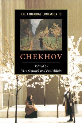 The Cambridge Companion to Chekhov (Cambridge Companions to Literature)