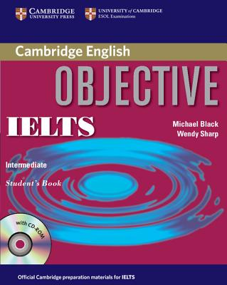 Image for Objective IELTS Intermediate Student's Book with CD ROM