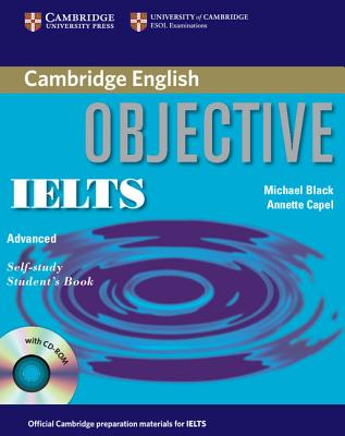 Image for Objective IELTS Advanced Self Study Student's Book with CD ROM