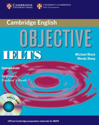 Image for Objective IELTS Intermediate Self Study Student's Book with CD-ROM