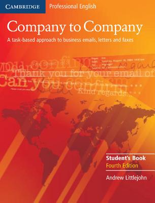 Image for Company to Company Student's Book 4th Edition  A Task-based Approach to Business Emails, Letters and Faxes