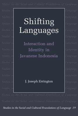 Image for Shifting Languages (Studies in the Social and Cultural Foundations of Language)