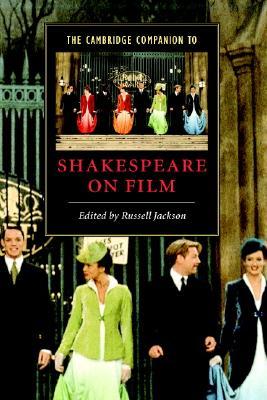 Image for The Cambridge Companion to Shakespeare on Film (Cambridge Companions to Literature)