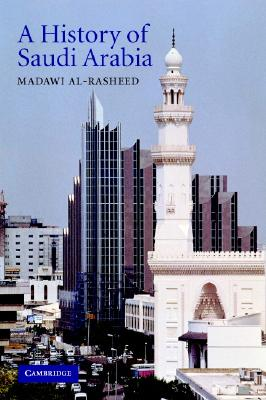A History of Saudi Arabia, al-Rasheed, Madawi