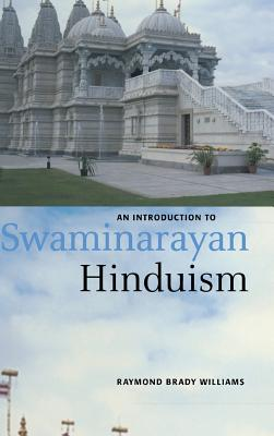 Image for An Introduction to Swaminarayan Hinduism (Introduction to Religion)