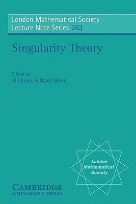 Image for Singularity Theory: Proceedings of the European Singularities Conference, August 1996, Liverpool and Dedicated to C.T.C. Wall on the Occasion of his ... Mathematical Society Lecture Note Series)