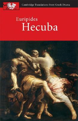Euripides: Hecuba (Cambridge Translations from Greek Drama), Harrison, John