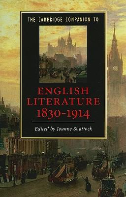 The Cambridge Companion to English Literature, 1830-1914 (Cambridge Companions to Literature)