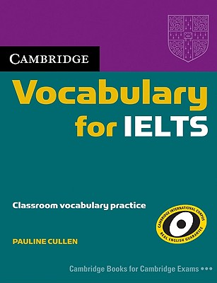 Image for Cambridge Vocabulary for IELTS without answers