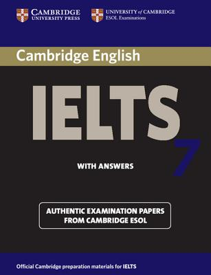 Image for Cambridge IELTS 7 Student's Book with Answers  Examination Papers from University of Cambridge ESOL Examinations