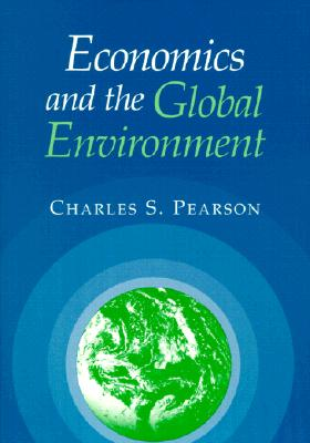 Image for Economics and the Global Environment