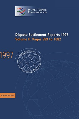 Image for Dispute Settlement Reports 1997 (World Trade Organization Dispute Settlement Reports) (Volume 2)
