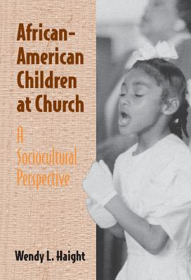 Image for African-American Children at Church: A Sociocultural Perspective