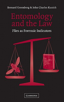 Image for Entomology and the Law: Flies as Forensic Indicators