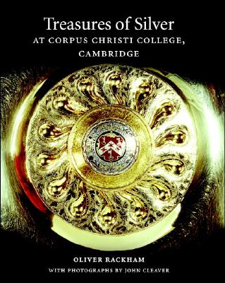 Image for Treasures of Silver at Corpus Christi College, Cambridge