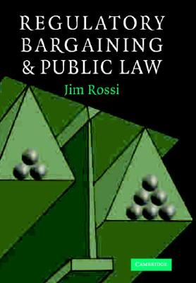 Image for Regulatory Bargaining and Public Law