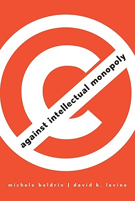 Image for Against Intellectual Monopoly