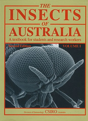 Image for The Insects of Australia: A Textbook for Students and Research Workers (Plus Supplement 1974)