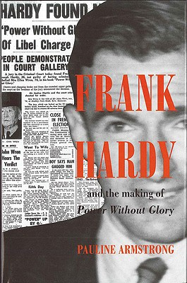 Frank Hardy and the Making of Power Without Glory, Armstrong, Pauline