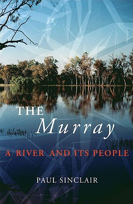 Image for The Murray: A River and Its People