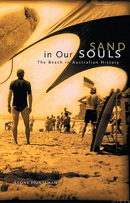 Image for Sand in Our Souls: The Beach in Australian History