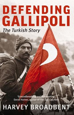 Image for Defending Gallipoli: The Turkish Story