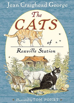 The Cats of Roxville Station, George, Jean Craighead