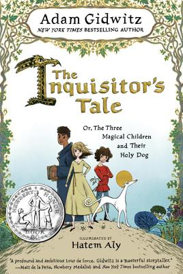 """Image for """"The Inquisitor's Tale: Or, The Three Magical Children and Their Holy Dog"""""""