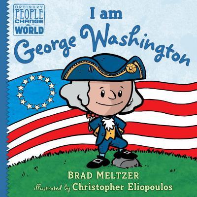 Image for I am George Washington (Ordinary People Change World)