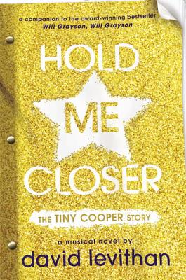 Image for Hold Me Closer:  The Tiny Cooper Story  **SIGNED 1st Edition /1st Printing + Photo**