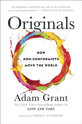 Image for Originals: How Non-Conformists Move the World