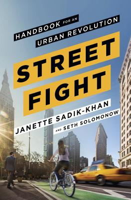 Image for Streetfight: Handbook for an Urban Revolution