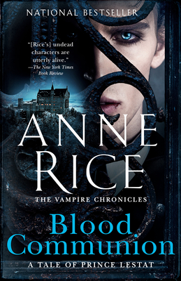 Image for Blood Communion: A Tale of Prince Lestat (Vampire Chronicles)