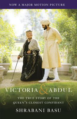 Image for VICTORIA AND ABDUL THE TRUE STORY OF THE QUEEN'S CLOSEST CONFIDEANT