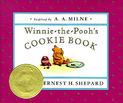 Winnie-the-Pooh's Cookie Book, Dawn Martin (Author); Ernest H. Shepard  (Illustrator)