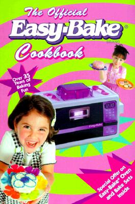 Image for The Official Easy-Bake Brand Cookbook