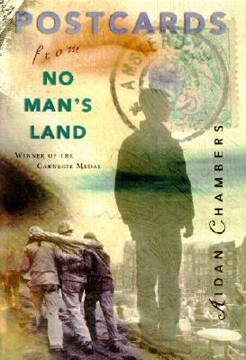 Image for Postcards from No Man's Land (Carnegie Medal Winner)