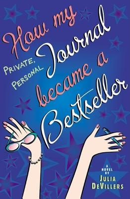 Image for How My Private Personal Journal Became a Bestseller